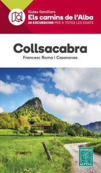 Collsacabra - Els Camins De L'alba - Francesc Roma I Casanovas
