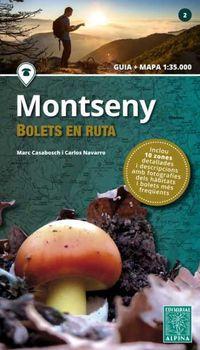MONTSENY - BOLETS EN RUTA (GUIA + MAPA 1: 35000)