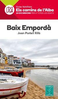 Mapa Baix Emporda - Camins De L'alba - Joan Portell Rifa