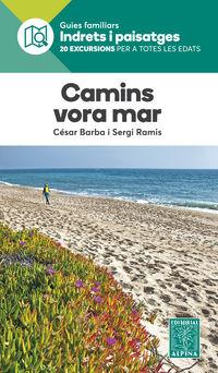 Camins Vora Mar - Guia Indrets I Paisatges - Aa. Vv.
