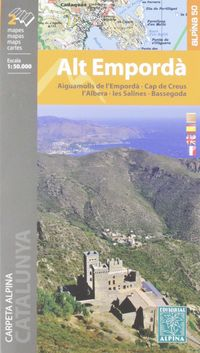 MAPA ALT EMPORDA 1: 50000 - AIGUAMOLLS DE L'EMPORDA - CAP DE CREUS - L'ALBERA - LES SALINES - BASSEGODA