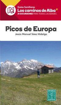 PICOS DE EUROPA - LOS CAMINOS DE ALBA