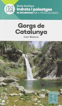 Gorgs De Catalunya - Indrets I Paisatges - Aa. Vv.