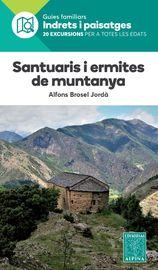 Santuaris I Ermites De Muntanya - Indrets I Paisatges - Aa. Vv.