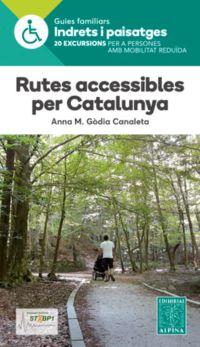 Rutes Accessibles Per Catalunya - Anna M. Godia Canaleta