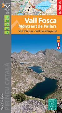 VALL FOSCA-MONTSENT DE PALLARS - MAPA Y GUIA 1: 25000