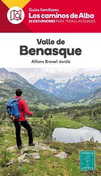VALLE DE BENASQUE - LOS CAMINOS DE ALBA
