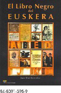 El libro negro del euskera - Joan Mari Torrealdai