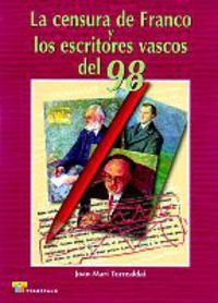 CENSURA DE FRANCO Y LOS ESCRITORES VASCOS DEL 98, LA
