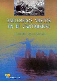 BALLENEROS VASCOS EN EL CANTABRICO