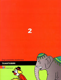 TXANTXIBIRI 2 (ONGI PASATZEKO KOADERNOA)