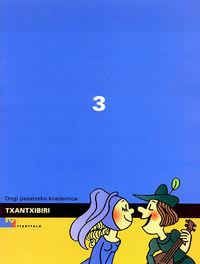 TXANTXIBIRI 3 (ONGI PASATZEKO KOADERNOA)