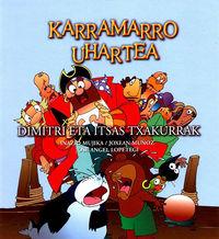 DIMITRI ETA ITSAS-TXAKURRA - KARRAMARRO UHARTEA 4
