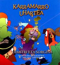 DIMITRI ETA SORGINA - KARRAMARRO UHARTEA 2