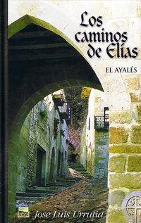 Caminos De Elias, Los - El Ayales - Jose Luis Urrutia