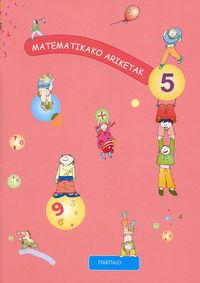 MATEMATIKAKO ARIKETAK 5