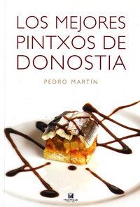 Los mejores pintxos de donostia - Pedro Martin