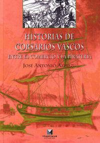 historias de corsarios vascos - Jose Antonio Azpiazu