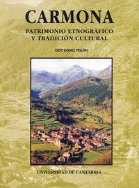 CARMONA - PATRIMONIO ETNOGRAFICO Y TRADICION CULTURAL