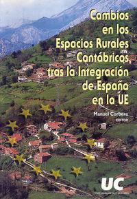 Cambios En Los Espacios Rurales Cantabricos Tras La Integracion De España En La Ue - Manuel Corbera