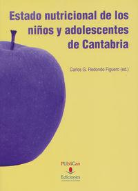 Estado Nutricional De Los Niños Y Adolescentes De Cantabria - Carlos G. Redondo Figuero