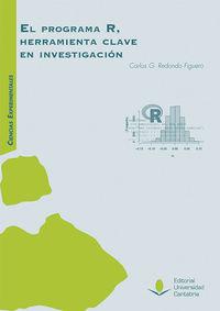 PROGRAMA R, EL - HERRAMIENTA CLAVE EN INVESTIGACION