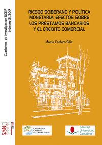 Riesgo Soberano Y Politica Monetaria - Efectos Sobre Los Prestamos Bancarios Y El Credito Comercial - Maria Cantero Saiz