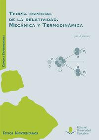 teoria especial de la relatividad - mecanica y termodinamica - Jose Julio Guemez Ledesma