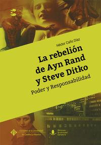 REBELION DE AYN RAND Y STEVE DITKO, LA - PODER Y RESPONSABILIDAD