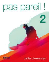 PAS PAREIL! 2 BCH CE