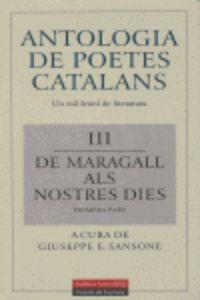 ANTOLOGIA DE POETES CATALANS. III - DE MARAGALL ALS NOSTRES DIES