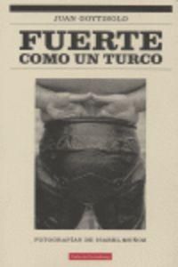 Fuerte Como Un Turco - Juan Goytisolo