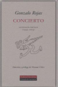 Concierto - Antologia Poetica (1935-2003) - Gonzalo Rojas