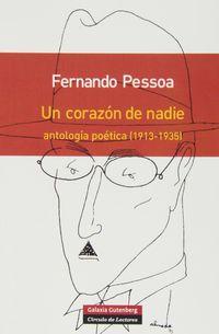 Corazon De Nadie, Un - Antologia Poetica (1913-1935) - Fernando Pessoa