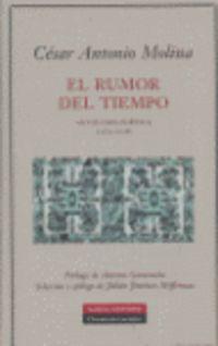El rumor del tiempo - Cesar Antonio Molina