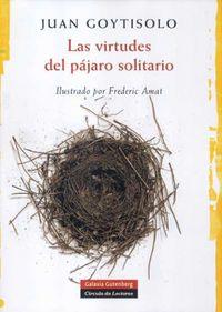 Las virtudes del pajaro solitario - Juan Goytisolo
