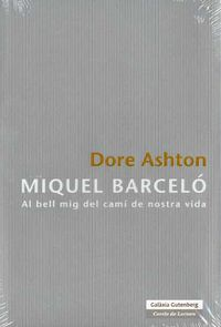 miquel barcelo - Dore Ashton