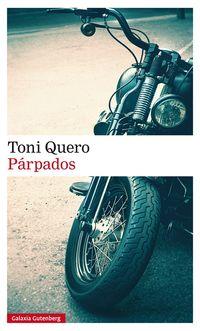 Parpados - Toni Quero