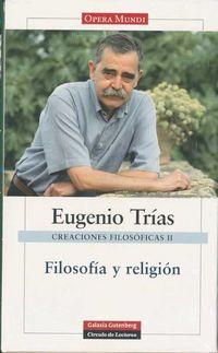 Obras Completas Ii (eugenio Trias) - Creaciones Filosoficas - Eugenio Trias