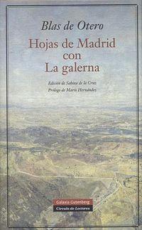 Hojas De Madrid Con La Galerna - Blas De Otero
