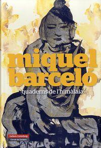 Quaderns De L'himalaia - Miquel Barcelo
