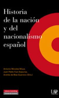 Historia De La Nacion Y Del Nacionalismo Español - Aa. Vv.