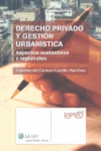 DERECHO PRIVADO Y GESTION URBANISTICA