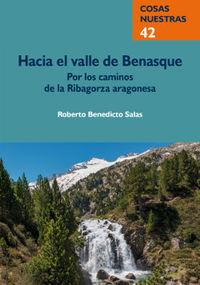 HACIA EL VALLE DE BENASQUE - POR LOS CAMINOS DE LA RIBAGORZA ARAGONESA