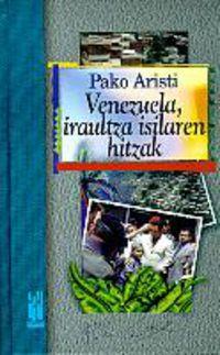 VENEZUELA, IRAULTZA ISILAREN HITZAK