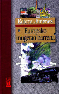 Europako Mugetan Barrena - Edorta Jimenez