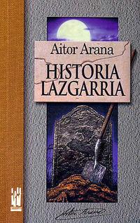 HISTORIA LAZGARRIA