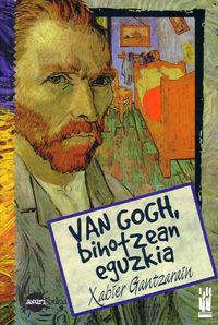 van gogh, bihotzean eguzkia - Xabier Gantzarain