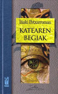 Katearen Begiak - Iñaki Petxarroman