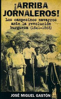 ¡ Arriba Jornaleros ! - Jose Miguel Gaston